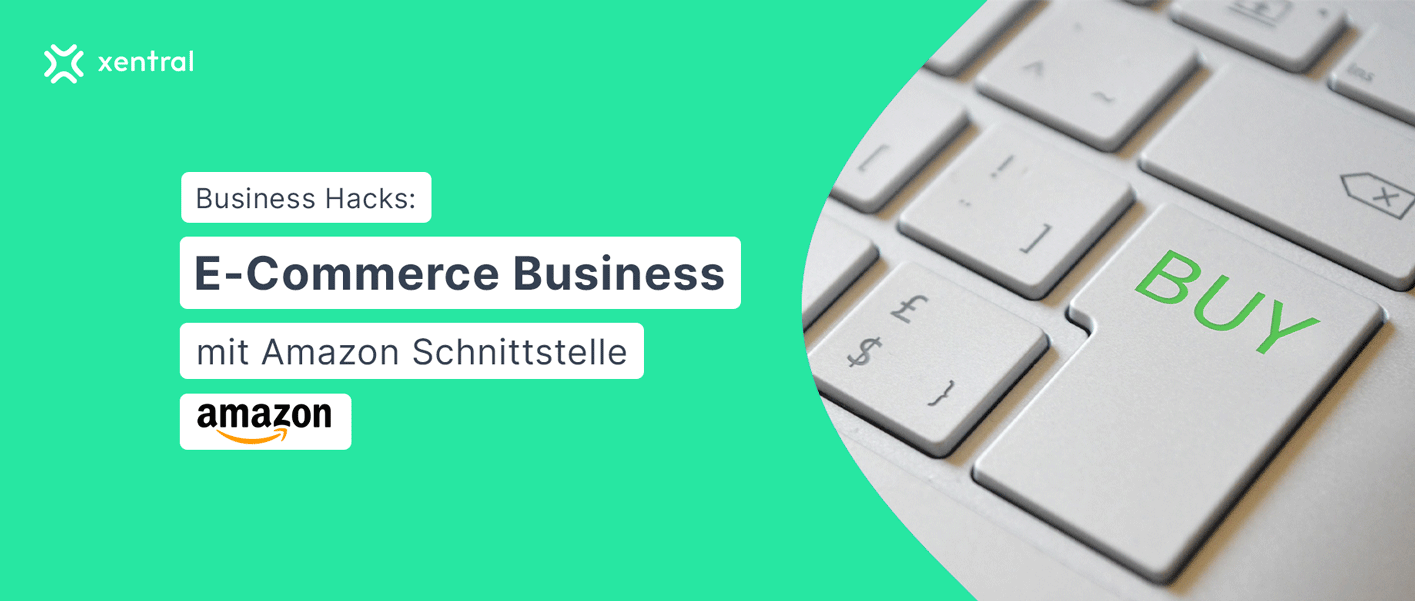 Blogheader_ECommerce_Business_Amazon_Schnittstelle_xentral