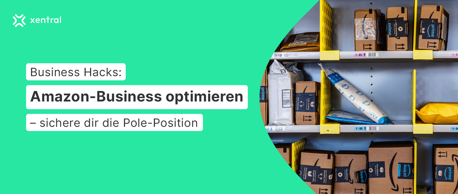 Blogheader_Aamazon_Business_optimieren_xentral
